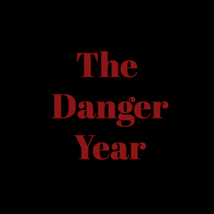 The Danger Year