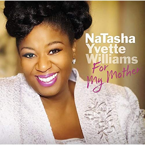 For My Mother — NaTasha Yvette Williams